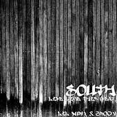 Life Like This (feat. Lil Durk, & Jrock) by South