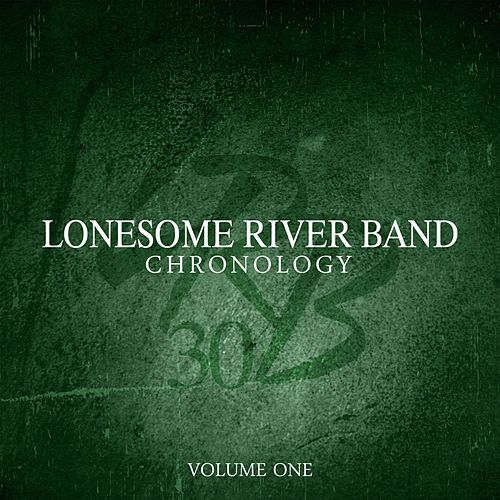 Chronology, Vol. One by Lonesome River Band