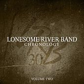 Chronology, Vol. Two by Lonesome River Band
