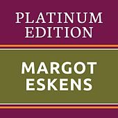 Margot Eskens - Platinum Edition (The Greatest Hits Ever!) von Margot Eskens