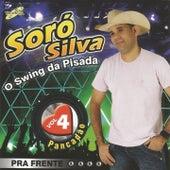 O Swing da Pisada pra Frente, Vol. 4 (Pancadão) von Soró Silva