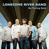 No Turning Back von Lonesome River Band