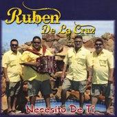 Necesito De Ti by Ruben De La Cruz