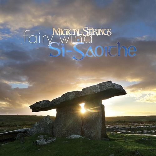 Fairy Wind by Magical Strings (Philip & Pam Boulding)