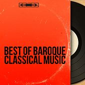 Best of Baroque Classical Music by Various Artists