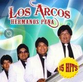 15 Hits by Los Arcos-Hermanos Pena