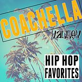 Coachella Valley Hip Hop Favorites by Various Artists