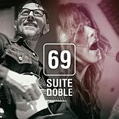 69 de Suite Doble