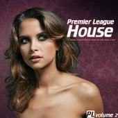 Premier League House, Vol. 2 by Various Artists