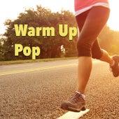 Warm Up Pop von Various Artists