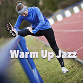 Warm Up Jazz by Various Artists