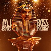 Boss Prodigy by MJ