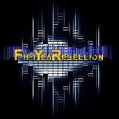 Fifty Year Rebellion by Fyr