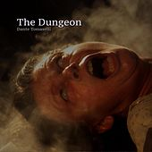 The Dungeon de Dante Tomaselli