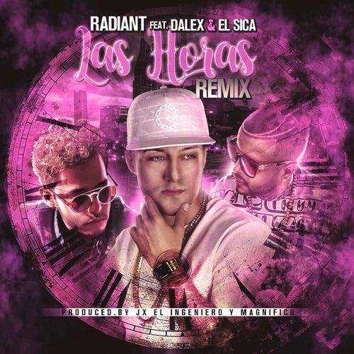 Las Horas (Remix) [feat. El Sica & Dalex] by Radiant