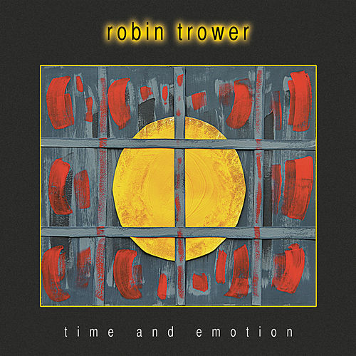 Time And Emotion by Robin Trower