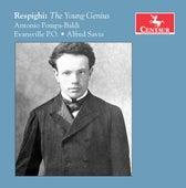Respighi: The Young Genius by Antonio Pompa-Baldi