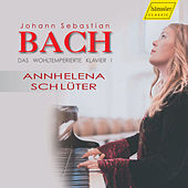 Bach: The Well-Tempered Clavier, Book 1 by Ann-Helena Schlüter