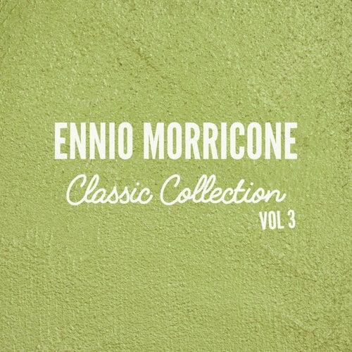 Ennio Morricone Classics Collection, Vol.3 de Ennio Morricone