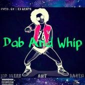 Dab an Whip (feat. Ant & Bagem) de Kid Bless