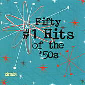 Fifty #1 Hits Of The '50s by Various Artists