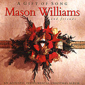 A Gift of Song by Mason Williams