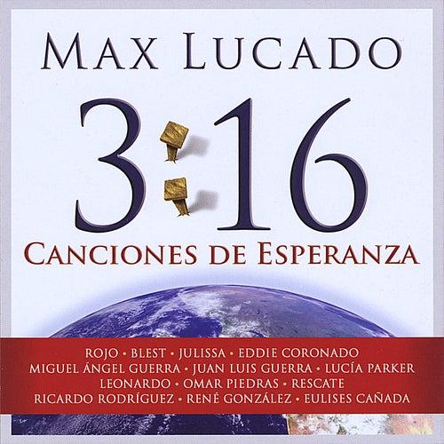 3:16 Canciones De Esperanza by Various Artists