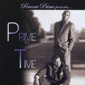 Percent Prime Presents: Prime Time de Various Artists