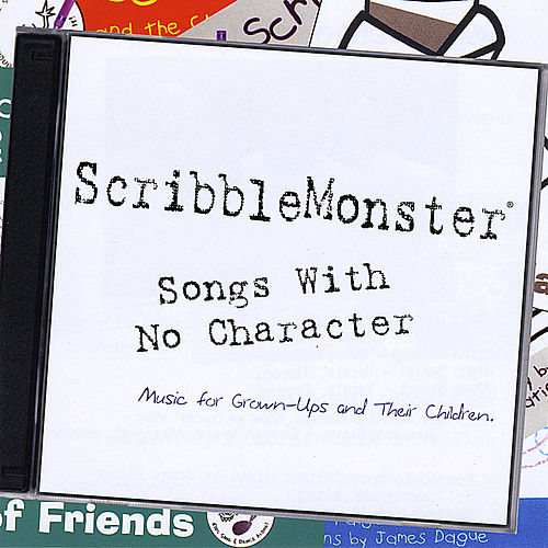 Songs With No Character by Scribblemonster