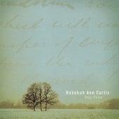 Stay Close by Rebekah Ann Curtis