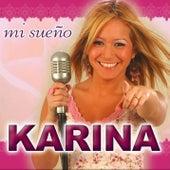 Mi Sueño by Karina