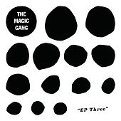 EP Three by The Magic Gang