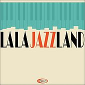 La La JazzLand by Various Artists