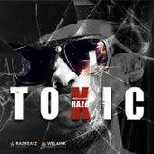 Toxic by Raz B