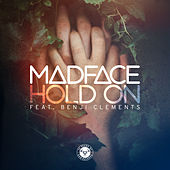 Hold On by Madface