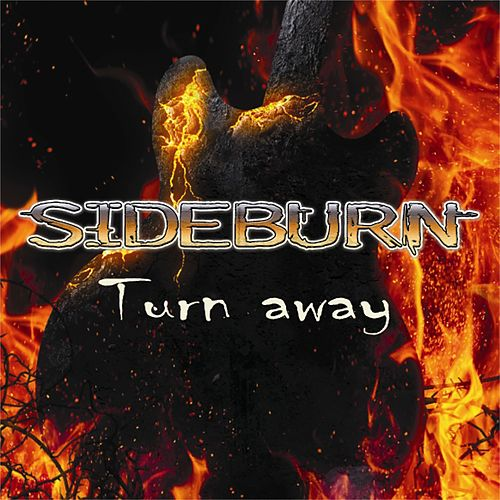 Turn Away by Sideburn
