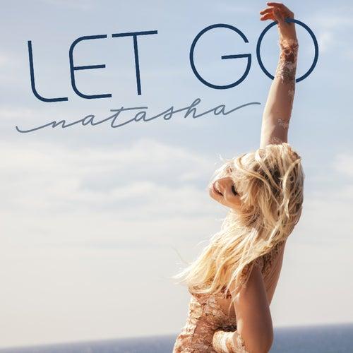 Let Go by Natasha Bedingfield