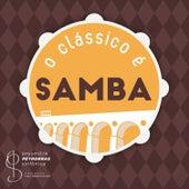 O Clássico é Samba by Orquestra Petrobras Sinfônica