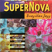 Supernova: Brazilian Jazz de Claudia Villela