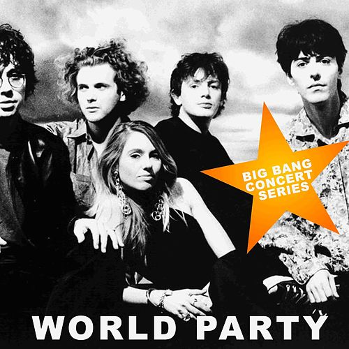The Big Bang Concert Series von World Party