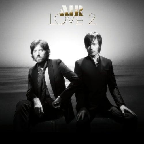 Love 2 von Air