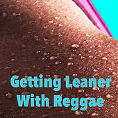 Getting Leaner With Reggae by Various Artists