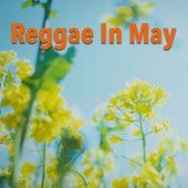 Reggae In May von Various Artists