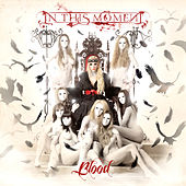 Blood (Deluxe Edition) von In This Moment