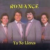 Ya No Llores by Romance (Electronica)