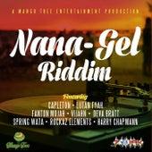 Nana - Gel Riddim by Various Artists