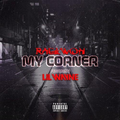 My Corner (feat. Lil Wayne) von Raekwon