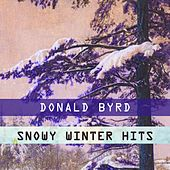 Snowy Winter Hits by Donald Byrd