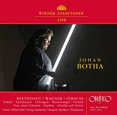 Johan Botha: Wiener Staatsoper Live (1997-2014) von Johan Botha
