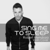 Sing Me To Sleep de Robert Mendoza
